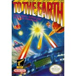Original Nintendo To the Earth (Cartridge Only) - NES